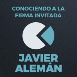 Conociendo a La Firma Invitada:</br> Javier Alemán – Primera parte
