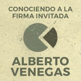 Conociendo a La Firma Invitada:</br> Alberto Venegas – Primera parte