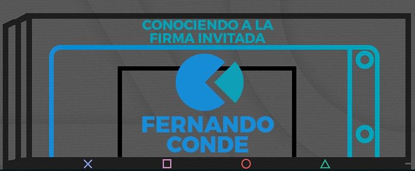 Conociendo a La Firma Invitada: <br/>Fernando Conde