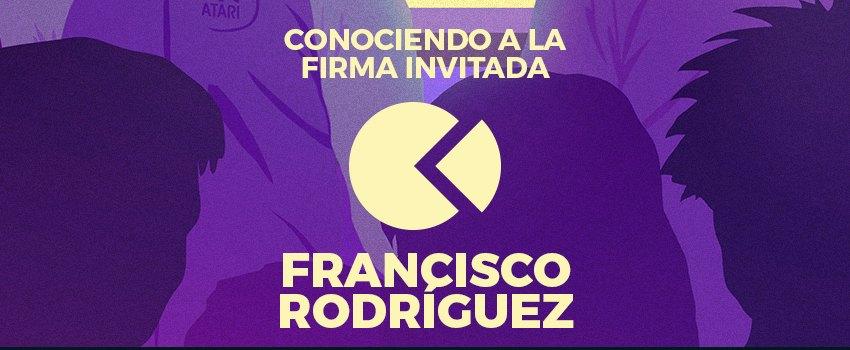 Conociendo a La Firma Invitada:<br/> Francisco Rodríguez (fran_friki)